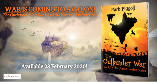 The Outlander War: Book 3 of the Forever Avalon series